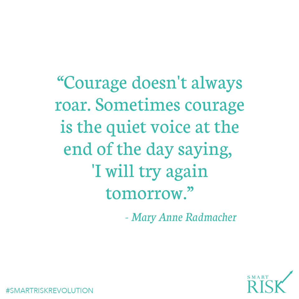 Mary Anne Radmacher Quote