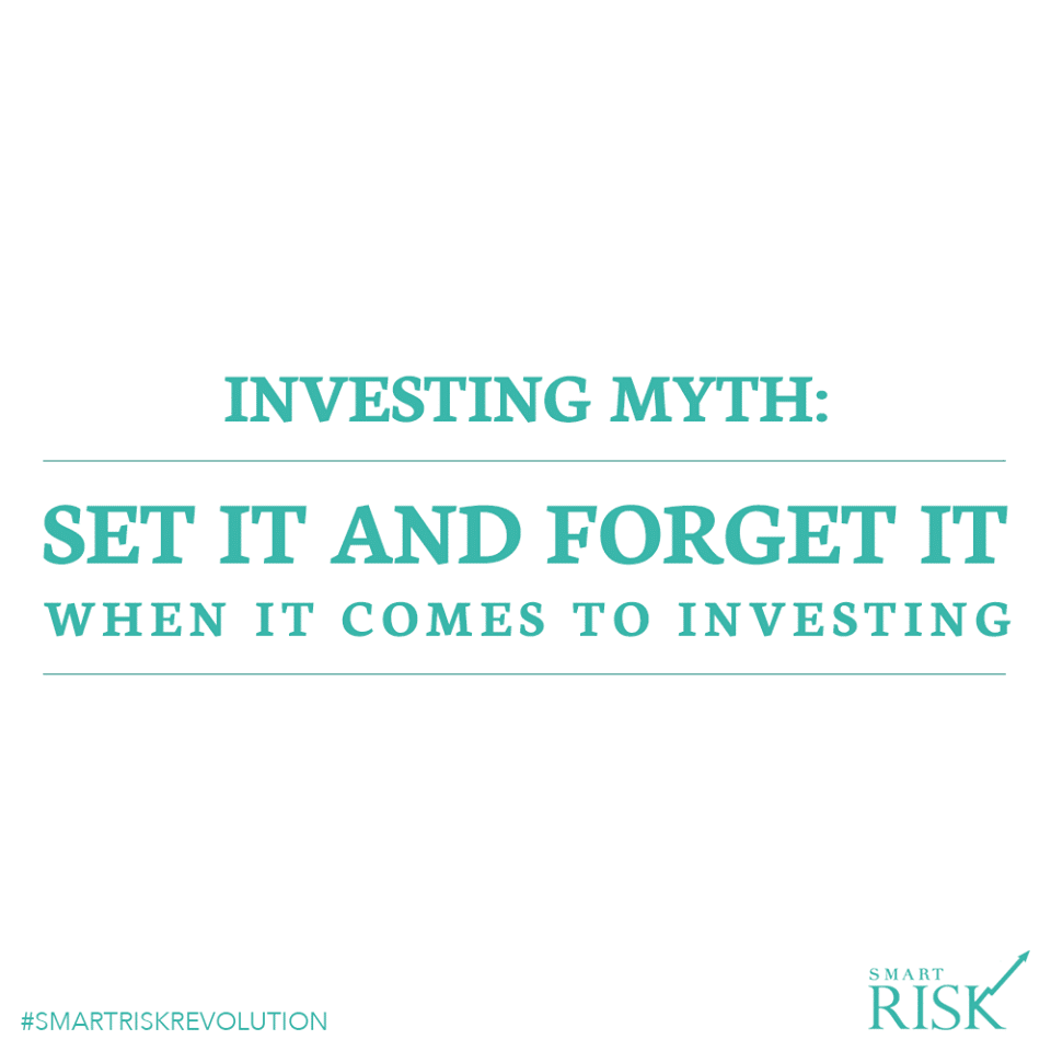 Investing Myth: Set it and Forget It
